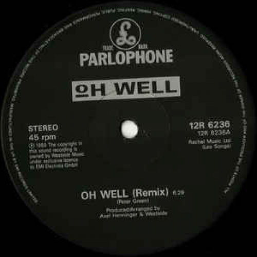 """Oh Well - Oh Well (Remix) - Vinyl - 12"""""""