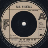 Paul Nicholas - Reggae Like It Used To Be - 7''- Single