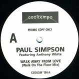 Paul Simpson Featuring Anthony White - Walk Away From Love