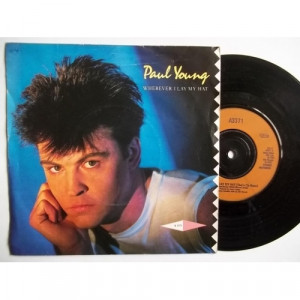 Paul Young - Wherever I Lay My Hat - 7''- Single, Inj - Vinyl - 7""