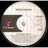 Peter Brown - You Should Do It - 7''- Single