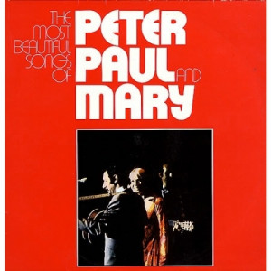 Peter, Paul & Mary - The Most Beautiful Songs Of Peter, Paul And Mary - Vinyl - 2 x LP