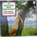 Phil Brady and the Ranchers - A Little Bit Of Country