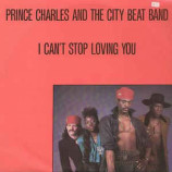 Prince Charles And The City Beat Band - I Can't Stop Loving You