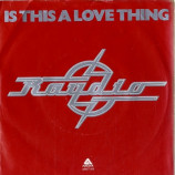 Raydio - Is This A Love Thing - 7''- Red