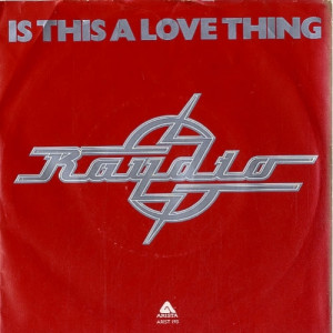 """Raydio - Is This A Love Thing - 7''- Red - Vinyl - 7"""""""
