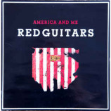 Red Guitars - America And Me