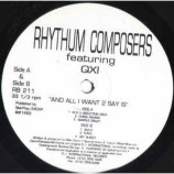 Rhythum Composers Featuring  QXI - And All I Want 2 Say Is