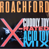 Roachford - Cuddly Toy (X-Rated Acid Toy Mix)