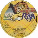 Rod Stewart - I Was Only Joking / Hot Legs - 7''