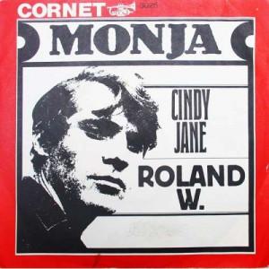 "Roland W. - Monja / Cindy Jane - 7''- Single - Vinyl - 7"""