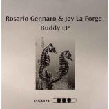 Rossaro Genarro & Jay La Forge - Buddy EP