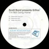 Scott Bond Presents Q:Dos - I'm Not Going Home
