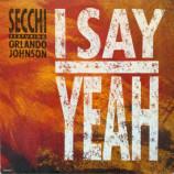 Seechi Featuring Orlando Johnson - I Say Yeah