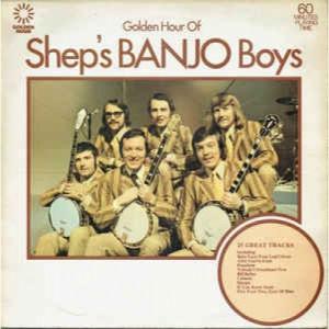 Shep's Banjo Boys - Golden Hour Of Shep's Banjo Boys - Vinyl - LP