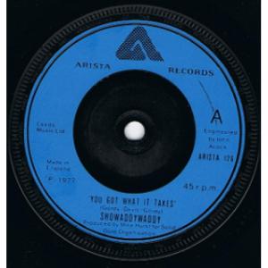 "Showaddywaddy - You Got What It Takes - 7''- Single - Vinyl - 7"""