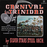 Silver Stars Steel Orchestra - Carnival In Trinidad Vol. III