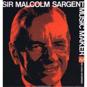 Sir Malcolm Sargent - Music Maker - LP, Comp, Mono - Vinyl - LP
