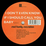 Soul Family Sensation - I Don't Even Know If I Should Call You Baby