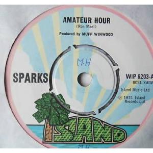 """Sparks - Amateur Hour - 7''- Single - Vinyl - 7"""""""