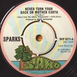 """Sparks - Never Turn Your Back On Mother Earth - 7''- Single - Vinyl - 7"""""""