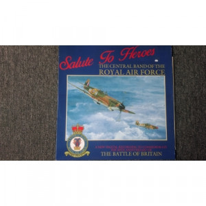 The Central Band Of The Royal Air Force - Salute To Heroes - Vinyl - LP