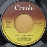 The Chequers - Rock On Brother - 7''- Pus