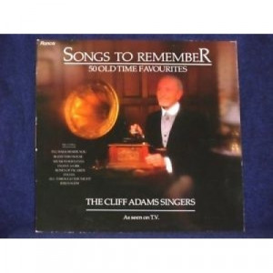 The Cliff Adams Singers - Songs To Remember - 50 Old Time Favourites - 2xLP, Comp - Vinyl - 2 x LP