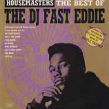 The DJ Fast Eddie - Housemasters: The Best Of