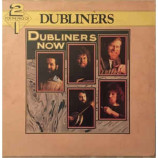 The Dubliners - Now / A Parcel Of Rogues