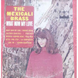 The Mexicali Brass - What Now My Love