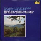 The Morriston Orpheus Choir - The Great Welsh Choirs - Corau Mawr Cymru - LP, RE