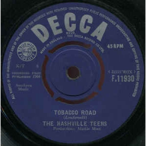 The Nashville Teens - Tobacco Road  - Vinyl - 45''