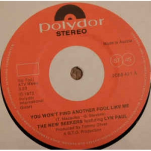 The New Seekers -  You Won't Find Another Fool Like Me - Vinyl - 45''