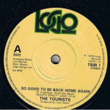 The Toursits - So Good To Be Back Home Again