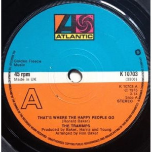 The Trammps - That's Where The Happy People Go - 7'' - Vinyl - 7""