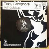 Tony Senghore - Whaddup