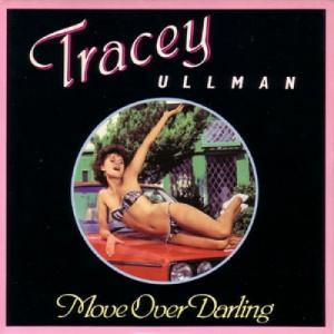 "Tracey Ullman - Move Over Darling - 7''- M/Print - Vinyl - 7"""