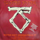 Twisted Sister - We're Not Gonna Take It