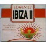 Various - Havin' It Ibiza II - 2xLP
