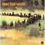 Various - Paint Your Wagon (Music From The Soundtrack) - LP, Gat