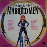 Various - The World Is Full Of Married Men