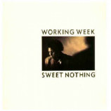 Working Week  - Sweet Nothing
