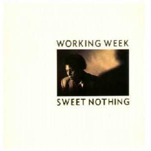 """Working Week  - Sweet Nothing - Vinyl - 12"""""""