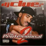 DJ Clue? - The Professional 2