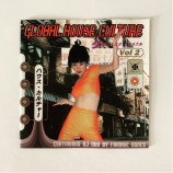 Frankie Bones - Global House Culture Vol. 2