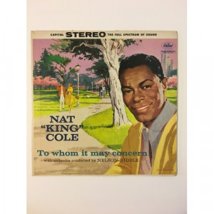 Nat King Cole - To Whom It May Concern - Vinyl - LP