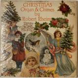 Robert Rheims - Christmas Organ & Chimes by Robert Rheims