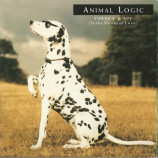 Animal Logic - There's A Spy (In The House Of Love) - 7""