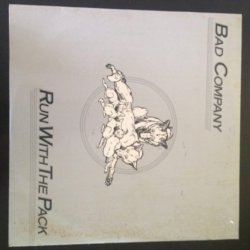 """Bad Company  – Run With The Pack - RARE UNOFFICIAL RECORD LABEL - Vinyl - 7"""""""
